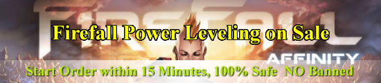 Firefall Power Leveling